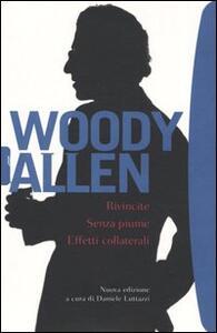 Rivincite-Senza piume-Effetti collaterali - Woody Allen - copertina