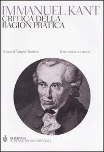 Libro Critica della ragion pratica. Testo tedesco a fronte Immanuel Kant