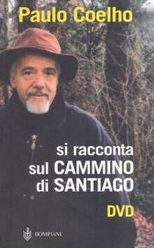 Premioquesti.it Si racconta sul Cammino di Santiago. Con DVD Image