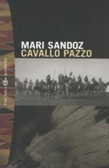 Cavallo pazzo - Mari Sandoz - copertina