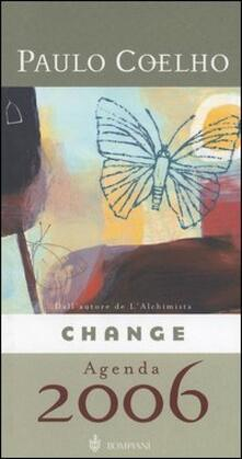 Change/Cambiamenti. Agenda 2006 - Paulo Coelho - copertina