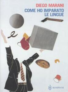 Come ho imparato le lingue - Diego Marani - copertina