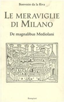 Le meraviglie di Milano - Bonvesin de la Riva - copertina