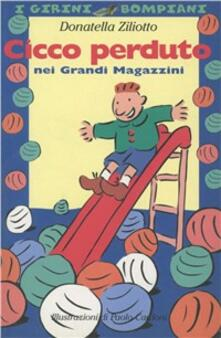 Cicco perduto nei grandi magazzini - Donatella Ziliotto - copertina