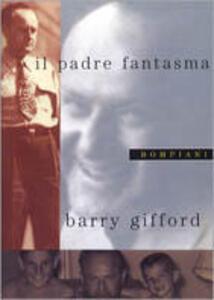 Il padre fantasma - Barry Gifford - copertina