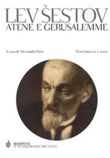 Atene e Gerusalemme. Testo francese e russo a fronte - Lev Sestov - copertina