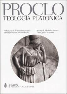 Teologia platonica. Testo greco a fronte - Proclo - copertina