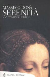 Serenità. Una passione che libera - Massimo Donà - copertina