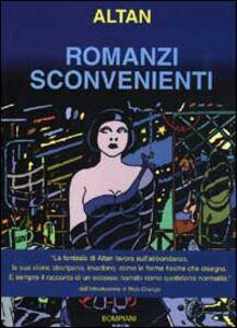Libro Romanzi sconvenienti Tullio F. Altan