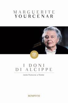 I doni di Alcippe - Marguerite Yourcenar - copertina