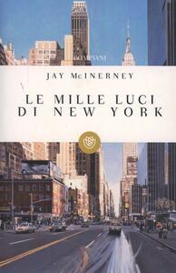 Le mille luci di New York - Jay McInerney - copertina