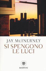 Libro Si spengono le luci Jay McInerney
