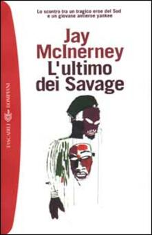 L' ultimo dei Savage - Jay McInerney - copertina