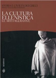 Librisulladiversita.it Storia e civiltà dei greci. Vol. 10: La cultura ellenistica. Le arti figurative. Image