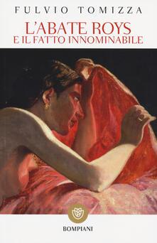 L' abate Roys e il fatto innominabile - Fulvio Tomizza - copertina