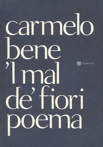Mal de' fiori ('L) - Carmelo Bene - copertina