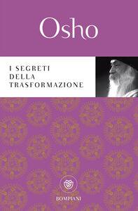 Libro I segreti della trasformazione Osho