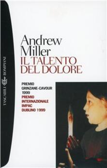 Il talento del dolore - Andrew Miller - copertina