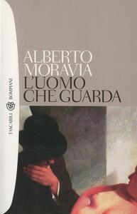 L' uomo che guarda - Alberto Moravia - copertina