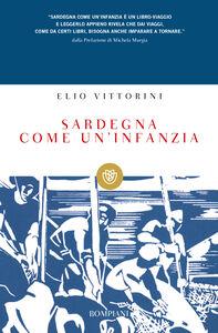 Libro Sardegna come un'infanzia Elio Vittorini