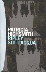Libro Ripley sott'acqua Patricia Highsmith