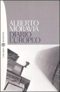 Diario europeo. Pensieri, persone, fatti, libri. 1984-1990 - Alberto Moravia - copertina