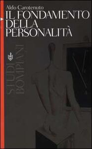 Il fondamento della personalità - Aldo Carotenuto - copertina