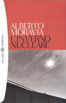 L' inverno nucleare - Alberto Moravia - copertina