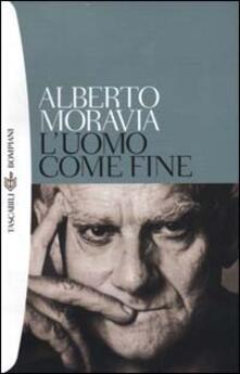 L' uomo come fine - Alberto Moravia - copertina