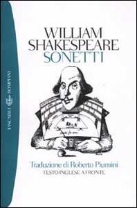 I sonetti. Testo inglese a fronte - William Shakespeare - copertina