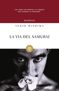 Foto Cover di La via del samurai, Libro di Yukio Mishima, edito da Bompiani