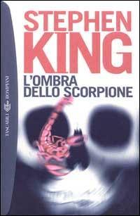 L' L' ombra dello scorpione. Ediz. integrale - King Stephen - wuz.it
