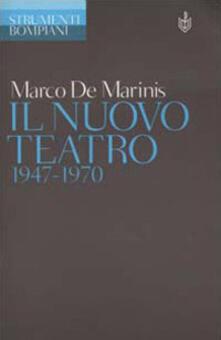 Il nuovo teatro 1947-1970 - Marco De Marinis - copertina