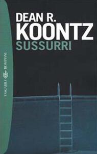 Sussurri - Dean R. Koontz - copertina