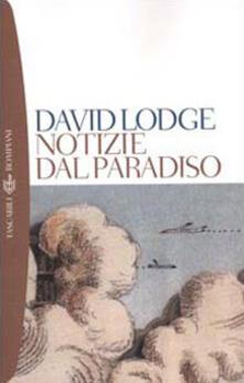 Notizie dal paradiso - David Lodge - copertina