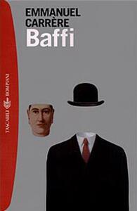 Baffi - Emmanuel Carrère - copertina