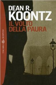 Il volto della paura - Dean R. Koontz - copertina