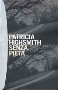 Senza pietà - Patricia Highsmith - copertina