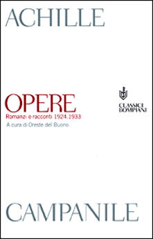 Opere. Romanzi e racconti 1924-1933 - Achille Campanile - copertina
