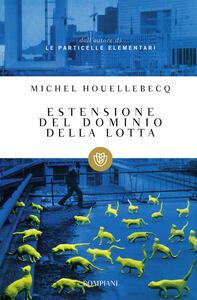 Estensione del dominio della lotta - Michel Houellebecq - copertina