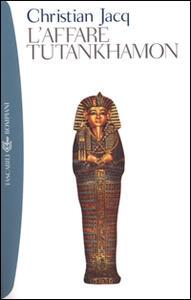 L' affare Tutankhamon - Christian Jacq - copertina