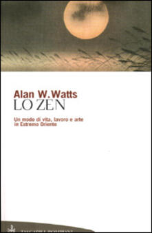 Ristorantezintonio.it Lo zen. Un modo di vita, lavoro e arte in Estremo Oriente Image