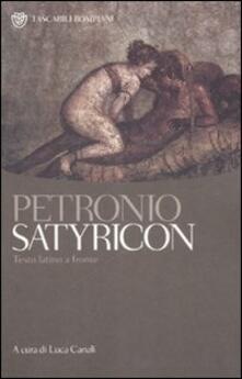 Satyricon. Testo latino a fronte - Arbitro Petronio - copertina
