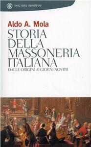 Storia della massoneria italiana - Aldo A. Mola - copertina