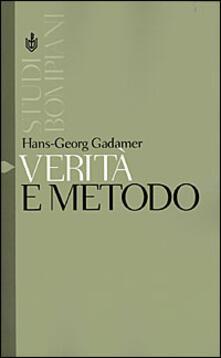 Verità e metodo. Vol. 1: Lineamenti di una ermeneutica filosofica. - Hans Georg Gadamer - copertina
