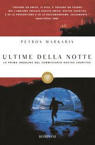 Foto Cover di Ultime della notte, Libro di Petros Markaris, edito da Bompiani