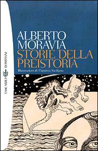 Libro Storie della preistoria Alberto Moravia