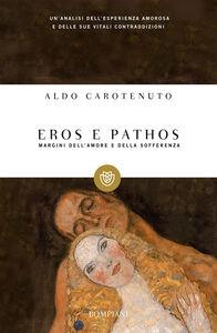 Libro Eros e pathos Aldo Carotenuto