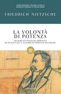 Foto Cover di La volontà di potenza, Libro di Friedrich Nietzsche, edito da Bompiani