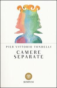 Foto Cover di Camere separate, Libro di P. Vittorio Tondelli, edito da Bompiani